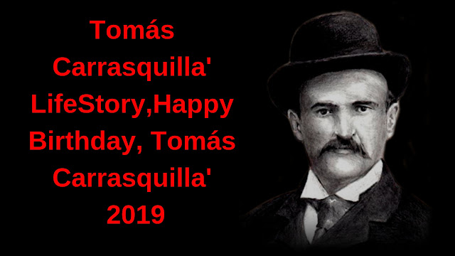 Tomás Carrasquilla' LifeStory,Happy Birthday, Tomás Carrasquilla' 2019