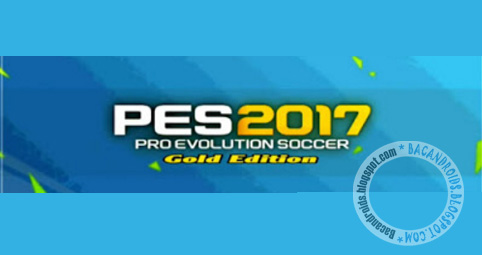 Download PES 2017 Gold edition full obb Data
