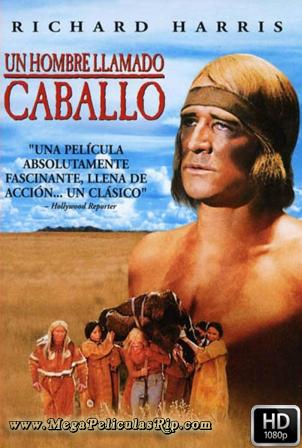 Un Hombre Llamado Caballo [1080p] [Latino-Ingles] [MEGA]