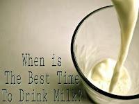 Kapankah Waktu Yang Terbaik Untuk Minum Susu?