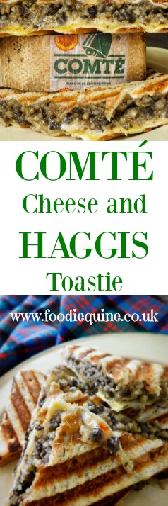 www.foodiequine.co.uk Auld Alliance Comté Cheese and Haggis Toastie  The flavours of Scotland and France combine in a sublime toasted sandwich made with Cheese and Haggis. The cheese is Comté. Made in the beautiful French mountains of the Jura Massif it's a delicious unpasteurised cheese full of passion and provenance.