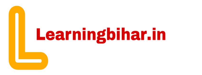 LEARNING BIHAR - All about education information in hindi