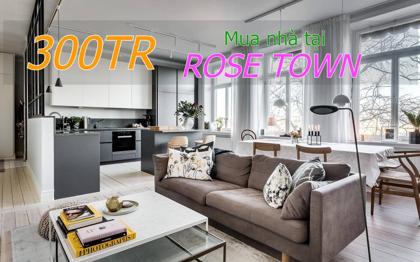 Mua nhà tại dự án Rose Town Ngọc Hồi với số vốn chỉ từ 300 triệu