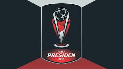 Jadwal siaran langsung Piala Presiden 2018