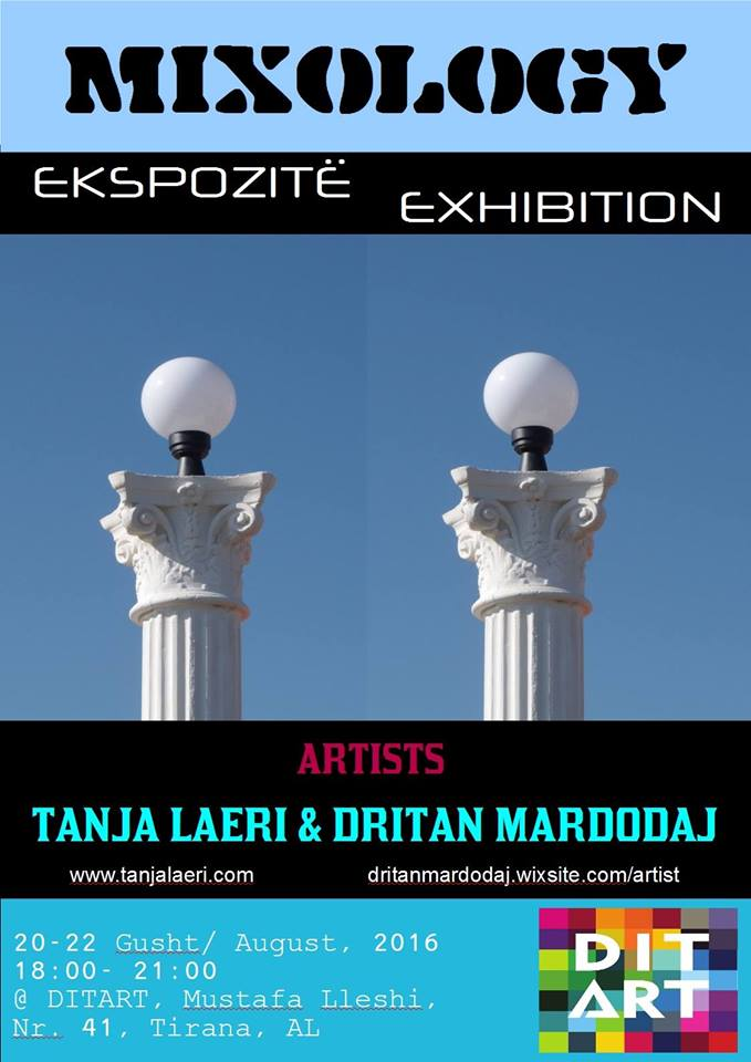MIXOLOGY - Artistic Exhibition to be held in Tirana on August 20-22