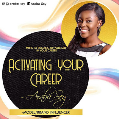 Araba Sey Writes: Activating Your Career Choice