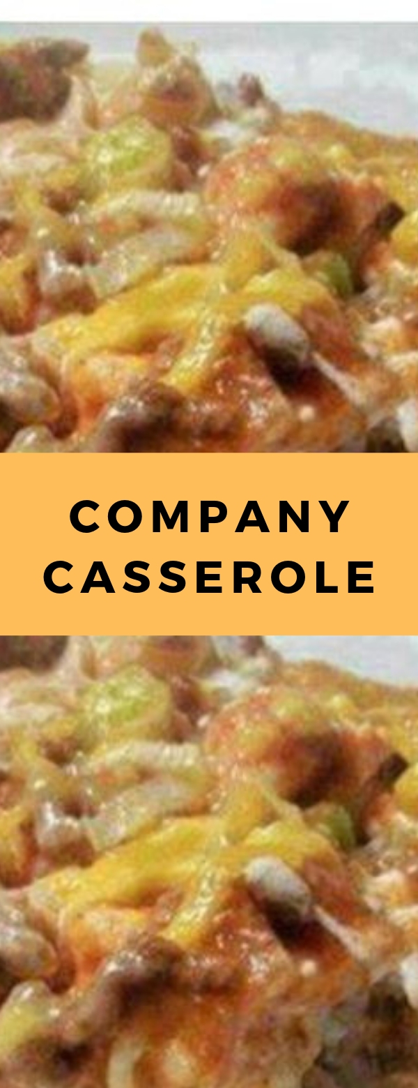 Company Casserole #CASSEROLE #PASTA #MAINCOURSE