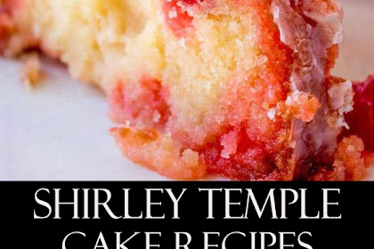 Shìrley Temple Cake Recipes
