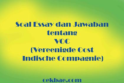 Soal Essay dan Jawaban tentang VOC Part 2