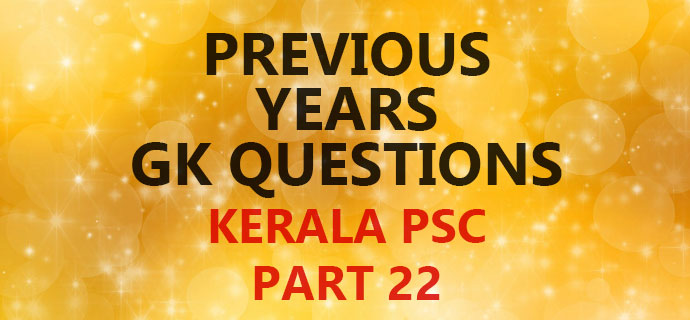 PSC GK Question Bank Part 22