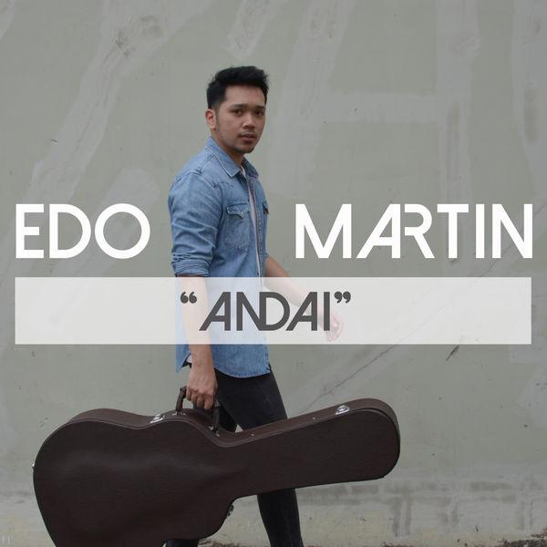 Lirik Lagu Andai - Edo Martin dari album single populer terbaru 2018 chord kunci gitar, download album dan video mp3 terbaru 2018 gratis
