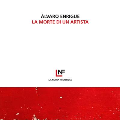 La morte di un artista di Alvaro Enrigue
