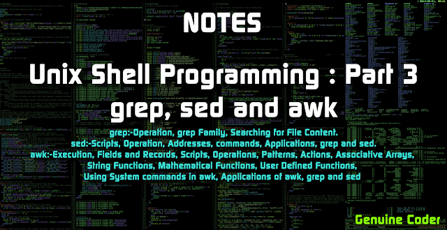 Unix Shell Programming Part 3 grep, sed and awk