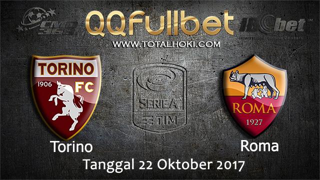 PREDIKSIBOLA - PREDIKSI TARUHAN BOLA TORINO VS AS ROMA 22 OCTOBER 2017 (SERIE A)
