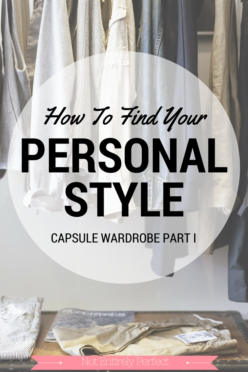 Find and Embrace Your Style for a Capsule Wardobe