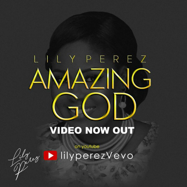 Amazing God by Lily Perez, gospel redefined,