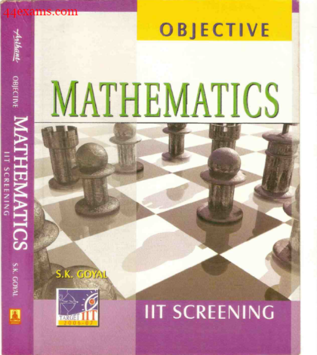 Mathematics By S.K. Goyal : For All Competitive Exam PDF Book