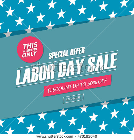 best deal and discount in Labor day 2016
