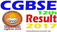 cgbse.net 12th Result 2017 Date