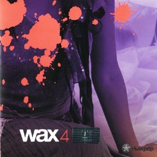 Wax – Vol.4 WAX4