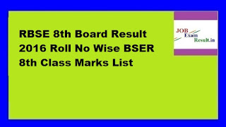 RBSE 8th Board Result 2016 Roll No Wise BSER 8th Class Marks List