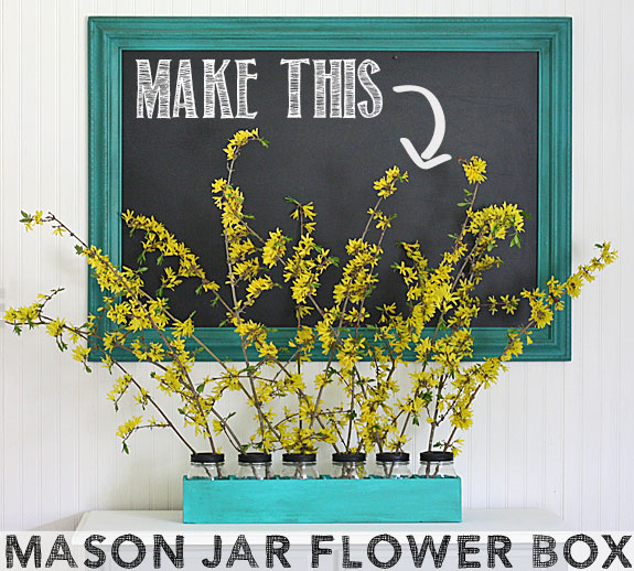 Mason Jar Flower Box - what a great idea for flowers or for organizing