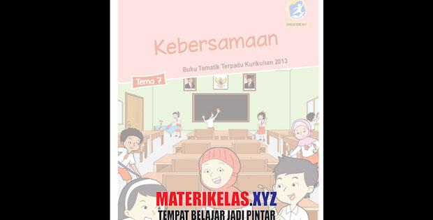 Materi Kelas 2 Tema 7 Kurikulum 2013 Revisi 2017
