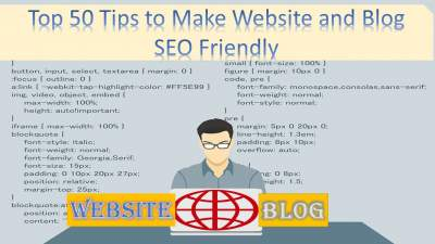 Top 50 Tips to Make Website and Blog SEO Friendly