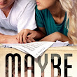 Maybe Someday | Reseña | 18
