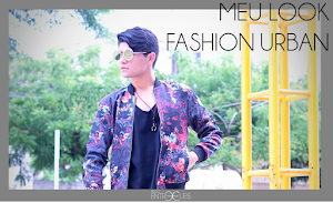 MEU LOOK | Fashion urban.