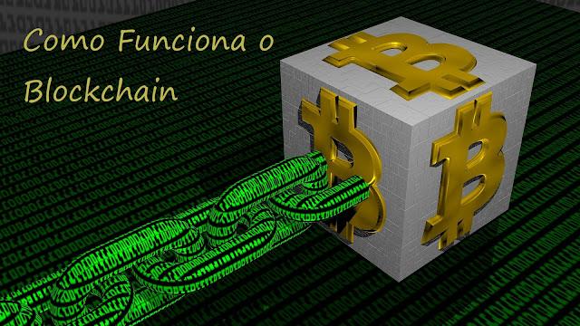 Como funciona o Blockchain