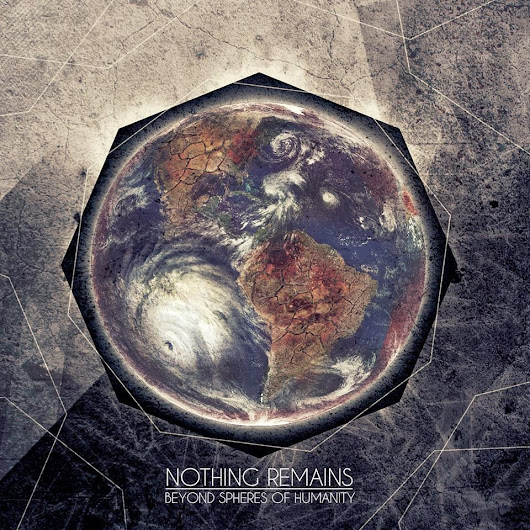 Nothing Remains - Beyond Spheres Of Humanity EP