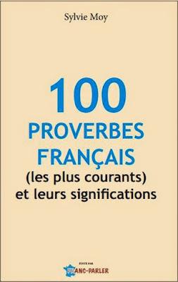 Télécharger Livre Gratuit 100 proverbes de français les plus courants et leurs significations pdf