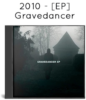 2010 - Gravedancer [EP]
