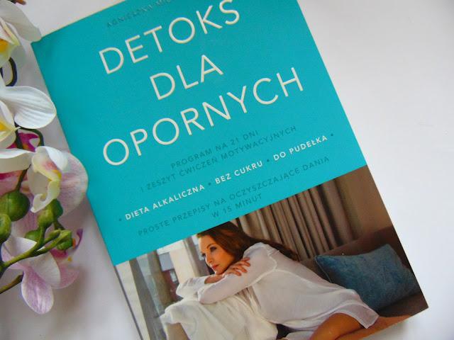 Detoks dla opornych - Agnieszka Mileczarek - Wydawnictwo EDIPRESSE Książki