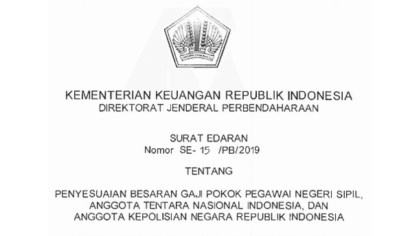 Pedoman Juknis Penyesuaian Besaran Gaji Pokok PNS, Anggota TNI dan POLRI 2019