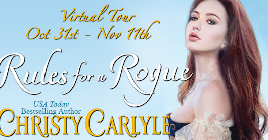 RULES FOR A ROGUE by Christy Carlyle Tour & Giveaway