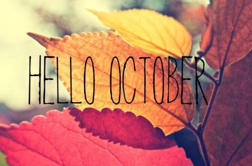 Dear October, Welcome!