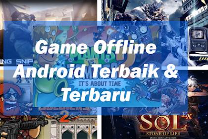 5 Game Offline Android Terbaik Dan Terbaru 2019