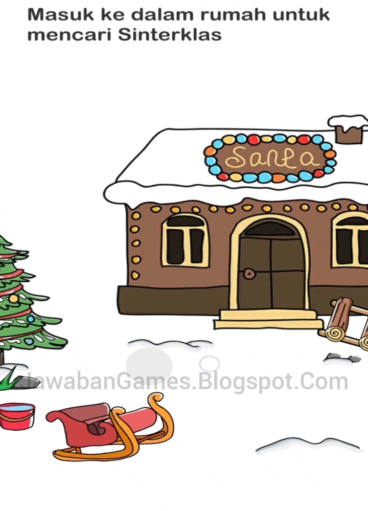 Masuk Ke Dalam Rumah Untuk Mencari Sinterklas : masuk, dalam, rumah, untuk, mencari, sinterklas, Brain, Perjalanan, Mencari, Sinterklas, Level, Masuk, Dalam, Rumah, Untuk, (Terbaru, 2021)