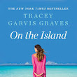 On the Island by Tacey Garvis Graves-Book Review