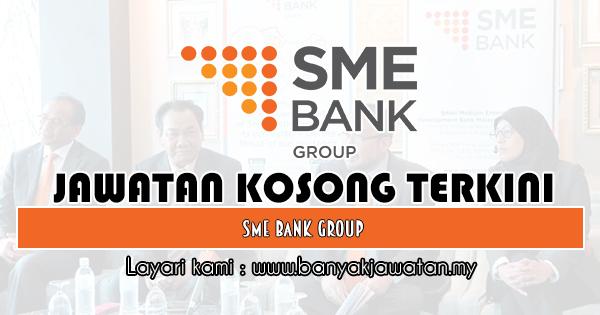 Jawatan Kosong 2019 di SME Bank Group