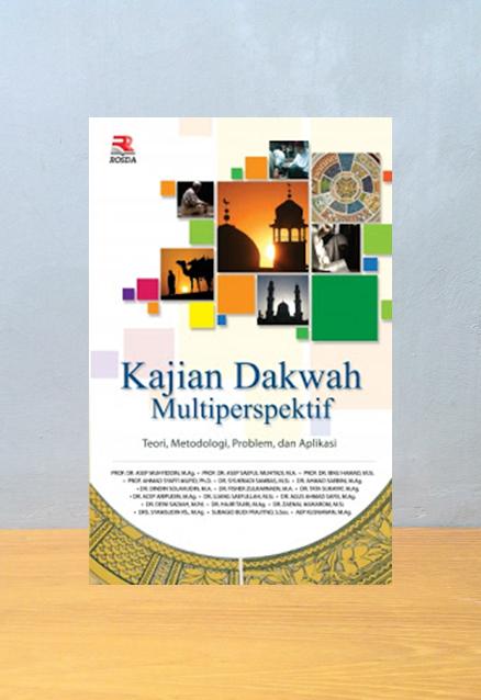 KAJIAN DAKWAH MULTIPERSPEKTIF, Asep Muhyiddin
