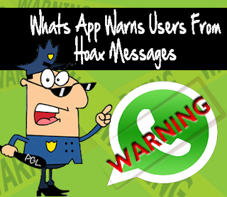 WHATS APP WARNS USERS FROM HOAX MESSAGES !!!!