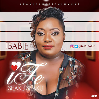 Song: JBabie - IFE SHAKUSHAKU | @JBabie @DaROOTZ
