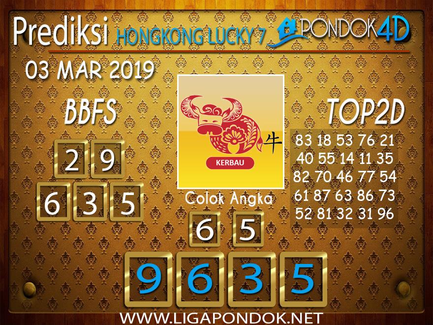 Prediksi Togel HONGKONG LUCKY7 PONDOK4D 03 MARET 2019