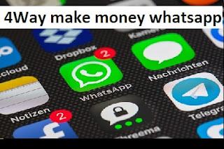 whatsapp make money 4 way