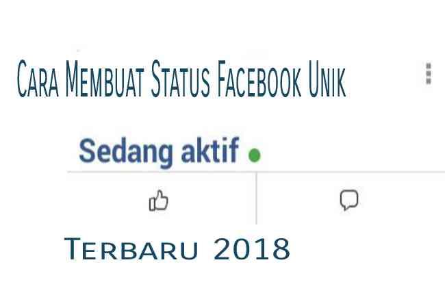 Cara Bikin Status FB Sedang Aktif Keren Dengan Kode Status Sedang Aktif Facebook Lite Terbaru