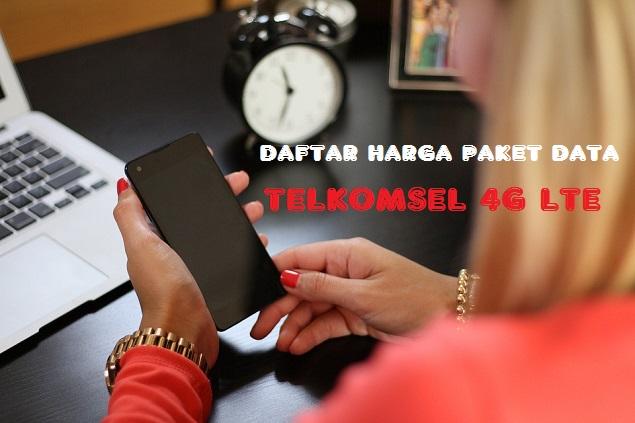DAFTAR HARGA PAKET DATA TELKOMSEL 4G LTE
