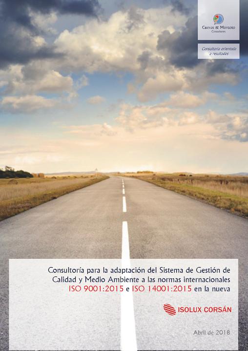 Portada del contrato por el que Cuevas y Montoto Consultores ayudará a la nueva Isolux Corsán a adaptar su Sistema de Gestión de Calidad y Medio Ambiente a las nuevas normas ISO 9001:2015 e ISO 14001:2015.